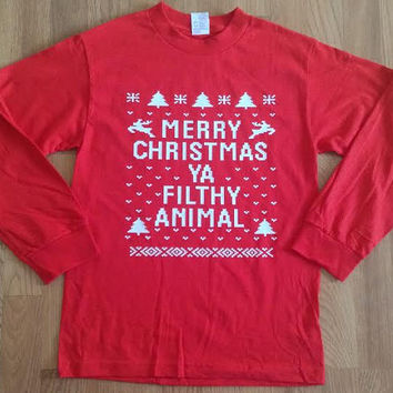 Free//Fast Shipping for Merry Christmas Ya Filthy Animal Ugly Christmas Long Sleeve T Shirt