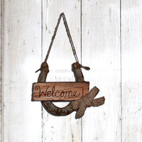 Country Rustic  Horseshoe Welcome Sign Reclaimed Horse Shoe