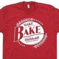 Wake and Bake T Shirt Marijuana T Shirts Funny Stoner Shirts Marijuana Tee Shirt