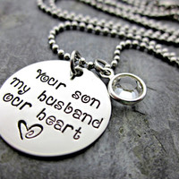 Your Son, My Husband, Our Heart - Mother in Law Necklace - Personalized - Birthstone