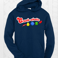 Crush-aholic Hoodie - A candy crush hoodie for all the addicts out there.