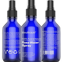 4oz ROSE WATER SPRAY by Bleu Beauté - 100% Pure Facial Toner with a Tender Floral Scent - IT WORKS OR YOUR MONEY-BACK!