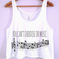 You Can't Overdose On Music Crop-Top