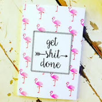 Get Shit Done Flamingo Personalized Planner