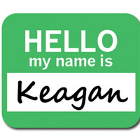 Keagan Hello My Name Is Mouse Pad