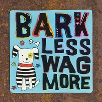 Dog - Bark Less Wag More Car Magnet