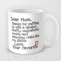 Dear Mom (Sister) Mug by CreativeAngel | Society6