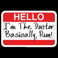 STICKER - HELLO I'M THE DOCTOR BASICALLY RUN by thischarmingfan