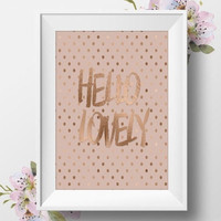 "Rose Gold Foil Print, ""Hello Lovely"", Rose Gold Foil, 8x10 Art Print, Romantic Wedding, Rose Gold Foil Printable Art, DIY Home Decor"