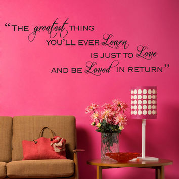 Vinyl Wall Decal Sticker The Greatest Thing Quote #5181