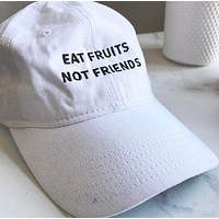 Eat Fruits Not Friends - Caps