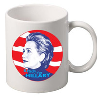 Ready for Hillary Clinton election 2016 MUG