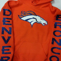 Broncos Glittery Unisex Hoodie , super shinny  sparkle wont flake Denver Colorado Women  will love it!!