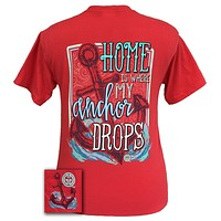 Girlie Girl Originals Home Is Where My Anchor Drops Comfort Colors T Shirt