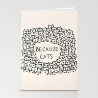 Because cats Stationery Cards by Kitten Rain   Society6
