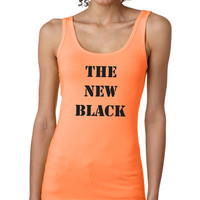 Orange Is The New Black Shirt   FREE SHIPPING   Tank   S-XL Available 210