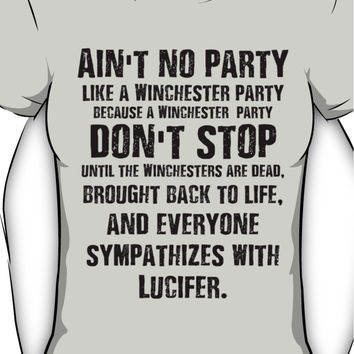 Ain't No Party Like A Winchester Party Women's T-Shirt