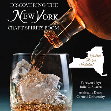 Discovering The New York Craft Spirits Boom