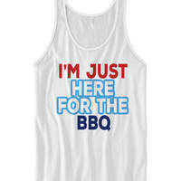 I'M JUST HERE FOR THE BBQ T-SHIRT HAPPY FOURTH OF JULY #July4th #IndependenceDay Ladies Tops Unisex Tees Funny Shirts Cheap Gifts Holiday Sales from CELEBRITY COTTON