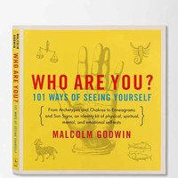 Who Are You?: 101 Ways of Seeing Yourself By Malcolm Godwin  - Assorted One