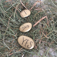 3 Word Stone set I SAID YES engagement announcement wedding announcement save the date Gold wedding announcement