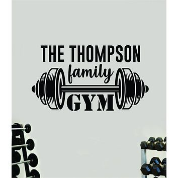 Family Gym Logo Decal Sticker Wall Vinyl Art Wall Bedroom Room Home Decor Inspirational Motivational Teen Sports Gym Fitness Health Last Name Personalized Customized