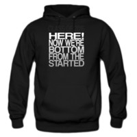 Started from Bottom 2015 HOODIE