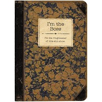 I'm The Boss Rustic Printed Journal | Lays Flat | Printed with Designs from Actual Vintage Books