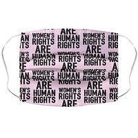 Women's Rights Are Human Rights Face Mask Cover