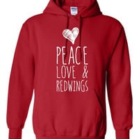 Peace Love And Redwings Hockey Hoodie Great Hoodie for Detroit Redwings Fans Fashion Style Only Here