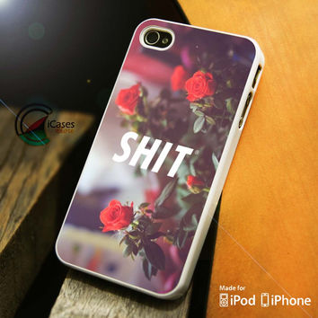 Shit Vulgarity iPhone 4 5 5c 6 Plus Case, Samsung Galaxy S3 S4 S5 Note 3 4 Case, iPod 4 5 Case, HtC One M7 M8 and Nexus Case
