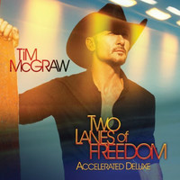 Tim McGraw - Two Lanes of Freedom - Accelerated Deluxe Edition - Vinyl