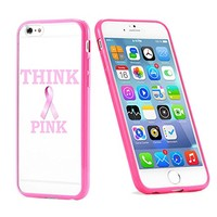 Popular Apple iPhone 6 or 6s Breast Cancer Awareness Think Pink Cute Gift for Teens TPU Bumper Case Cover Mobile Phone Accessories Hot Pink