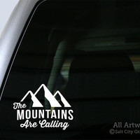 The Mountains Are Calling - Vinyl Sticker Vinyl Decal - Outdoor Recreation - Car Decal, Laptop Sticker, Window or Bumper Sticker