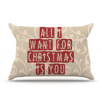 "Sylvia Cook ""All I Want For Christmas"" Holiday Pillow Sham"