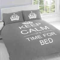 SUPERB COTTON USA QUEEN (230 X 220CM - UK KING SIZE) BED GREY TEENAGER KEEP CALM ITS TIME FOR BED COTTON REVERSIBLE DUVET SET COMFORTER COVER