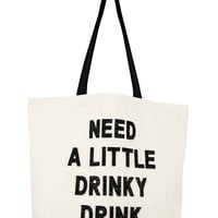 Crystallized Canvas Tote Bag- Need A Little Drinky Drink