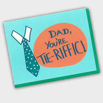 Funny Father's Day Card - Dad You're Tie-Riffic! - Funny Card For Dad - Father's Day - Dad Birthday Card - Funny Birthday Card - Dads Day