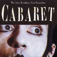 CABARET (OCR)-NEW BROADWAY CAST RECOR