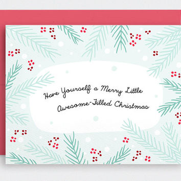 Cute Christmas Card - Have Yourself a Merry Little Awesome Filled Christmas - Funny Holiday Card