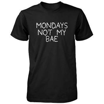 Funny Graphic Statement Mens Black T-shirt - Monday Is Not My Bae
