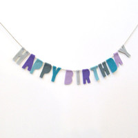 Happy Birthday felt banner, party banner, birthday garland in light grey, purple, teal, grey, peacock and lavender