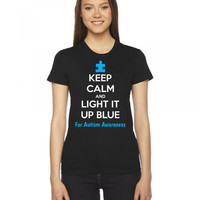 keep calm and light it up blue for autism awareness 1 Ladies Fitted T-Shirt