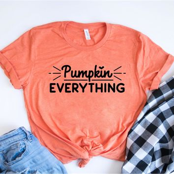 Pumpkin Everything - Fall Tee - Ruffles with Love - RWL - Unisex Tee - Graphic Tee