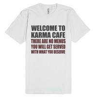 Welcome To Karma Cafe-Unisex White T-Shirt