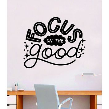Focus on the Good V5 Wall Decal Home Decor Bedroom Vinyl Sticker Quote Baby Teen Nursery Girl School Vibes Happy Positive Inspirational Yoga Buddha Namaste