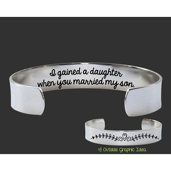 I Gained a Daughter Bracelet   Daughter In Law Gift