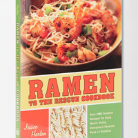 Ramen To The Rescue Cookbook By Jessica Harlan