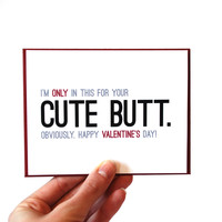 Funny Valentines Card - Happy Valentine's Day Card - Cute Butt