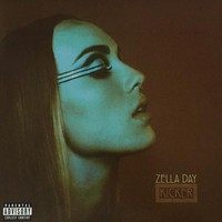 Zella Day - Kicker LP